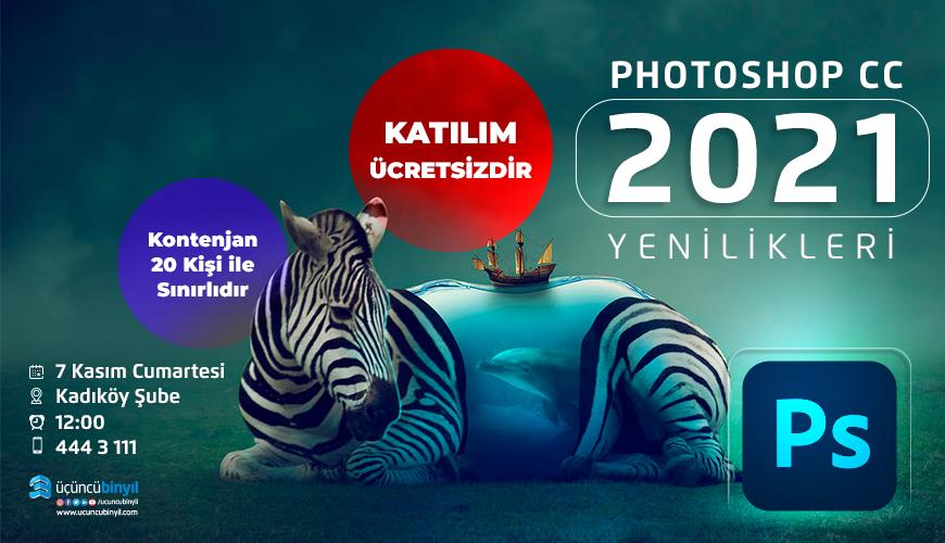 photoshop 2021 yenilikleri nelerdir