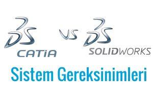 solidworks sistem gereksinimleri catia sistem gereksinimleri